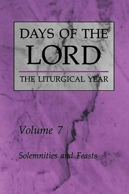 Days of the Lord: Volume 7: Solemnities and Feasts als Taschenbuch