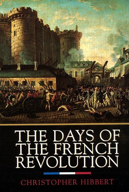 The Days of the French Revolution als Taschenbuch