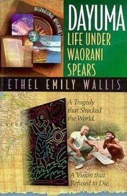 Dayuma: Life Under Waorani Spears: International Adventures als Taschenbuch
