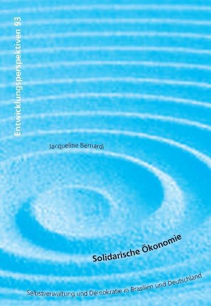 Solidarische Ökonomie als Buch von Jacqueline B...