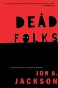 Dead Folks: A Detective Sergeant Mullheisen Mystery