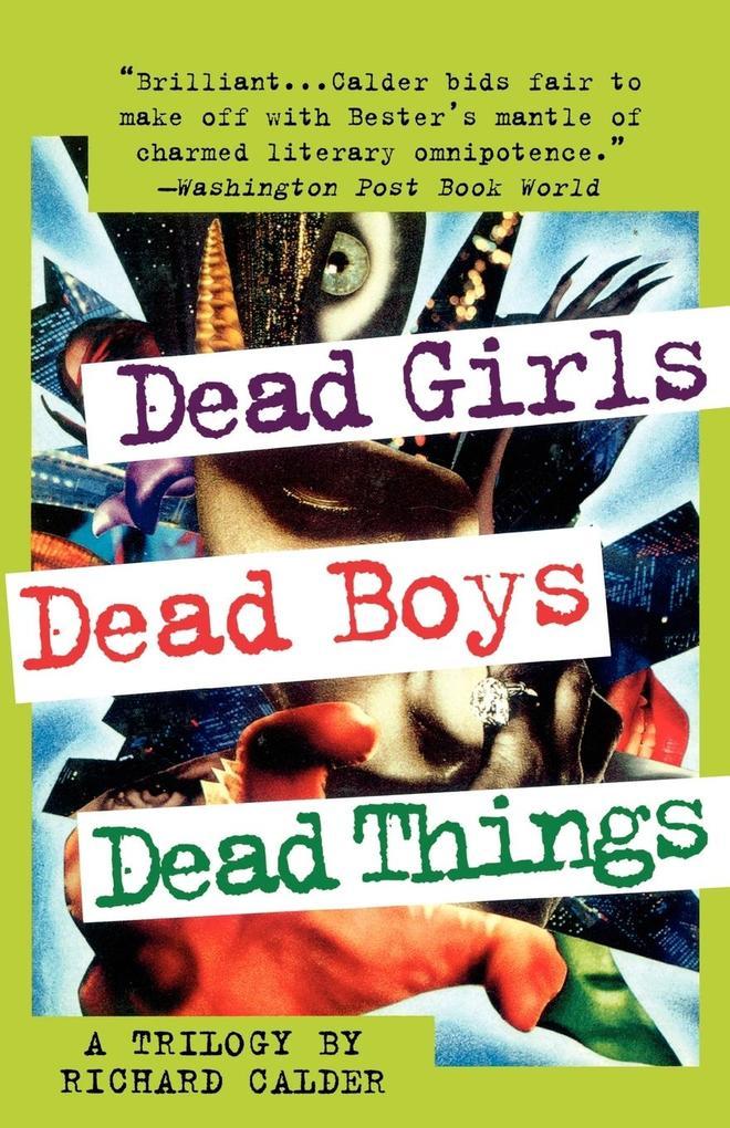 Dead Girls, Dead Boys, Dead Things als Taschenbuch