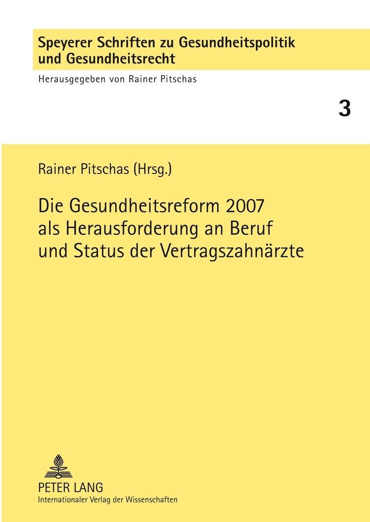 Die Gesundheitsreform 2007 als Herausforderung ...
