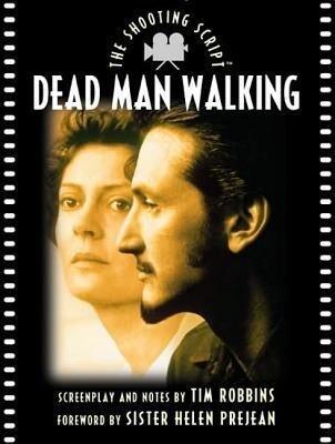 Dead Man Walking: The Shooting Script als Taschenbuch