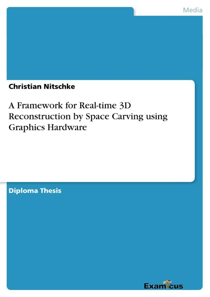 A Framework for Real-time 3D Reconstruction by ...