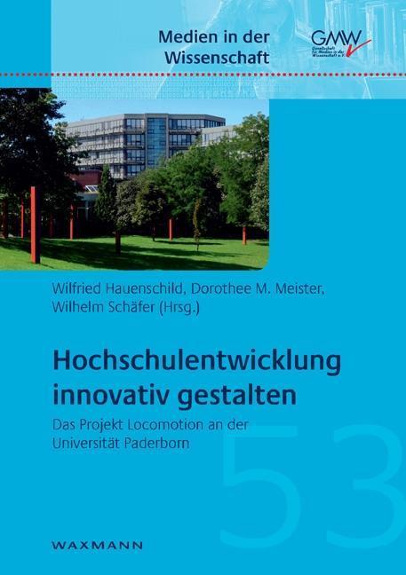 Hochschulentwicklung innovativ gestalten als Bu...