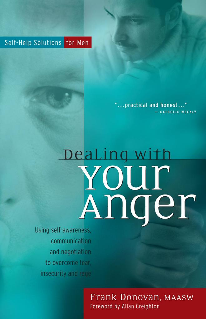 Dealing with Your Anger: Self-Help Solutions for Men als Taschenbuch