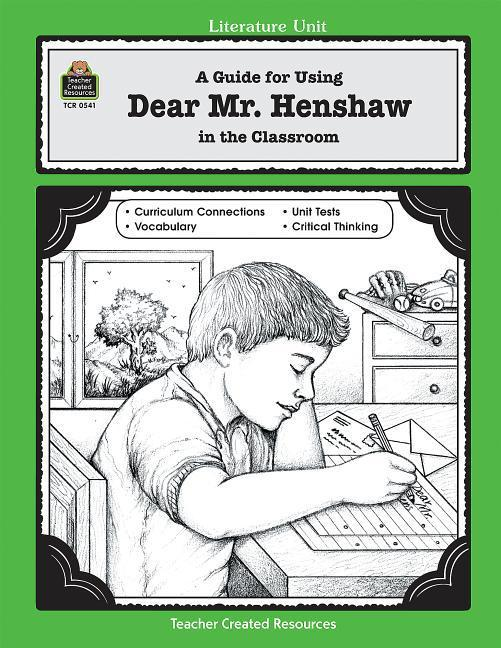 A Guide for Using Dear Mr. Henshaw in the Classroom als Taschenbuch