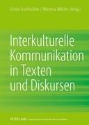 Interkulturelle Kommunikation in Texten und Diskursen
