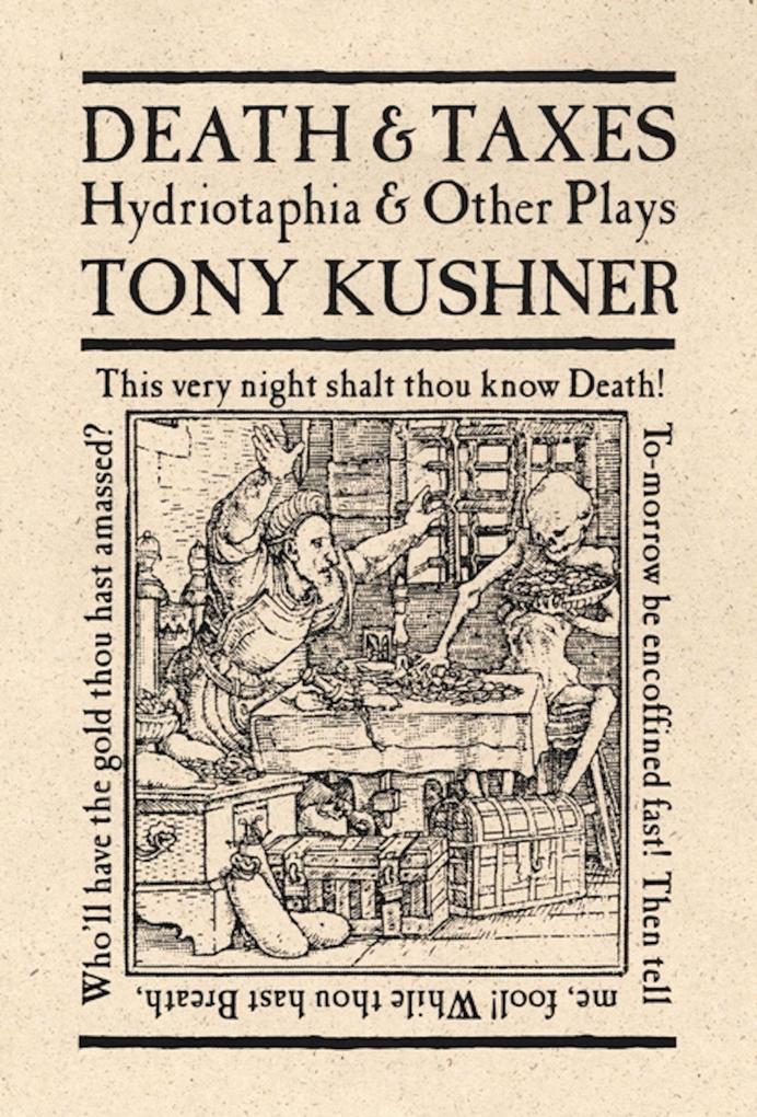 Death & Taxes: Hydriotaphia & Other Plays als Taschenbuch