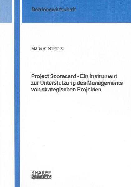 Project Scorecard - Ein Instrument zur Unterstü...
