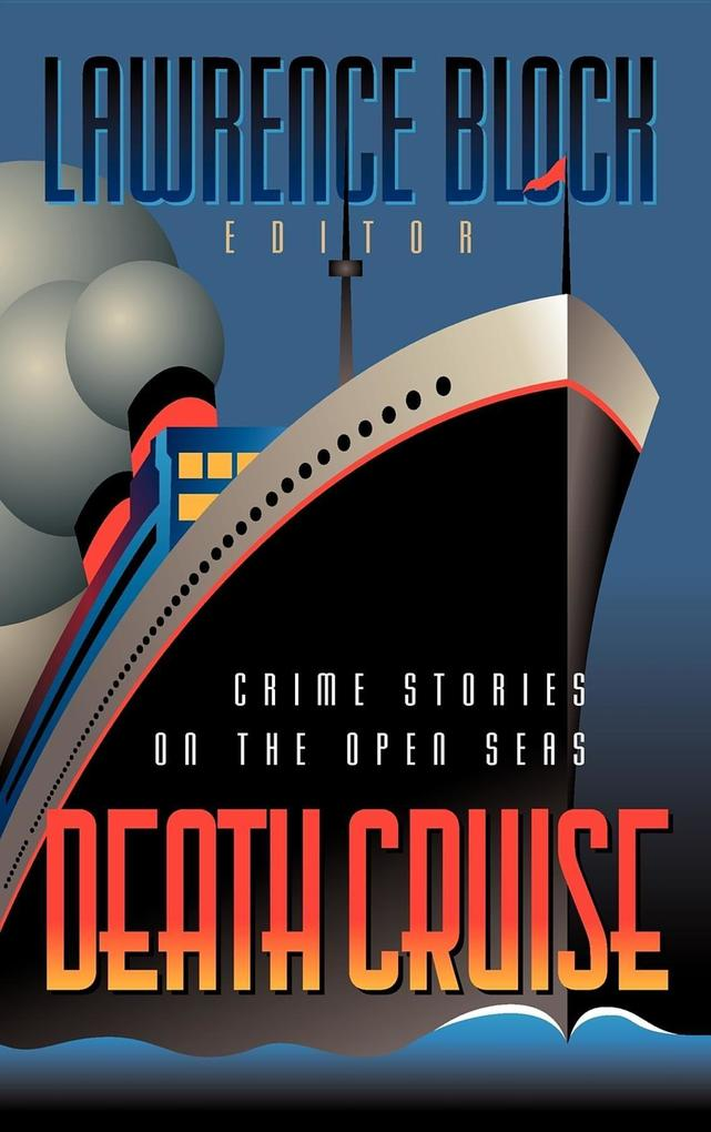 Death Cruise: Crime Stories on the Open Seas als Buch