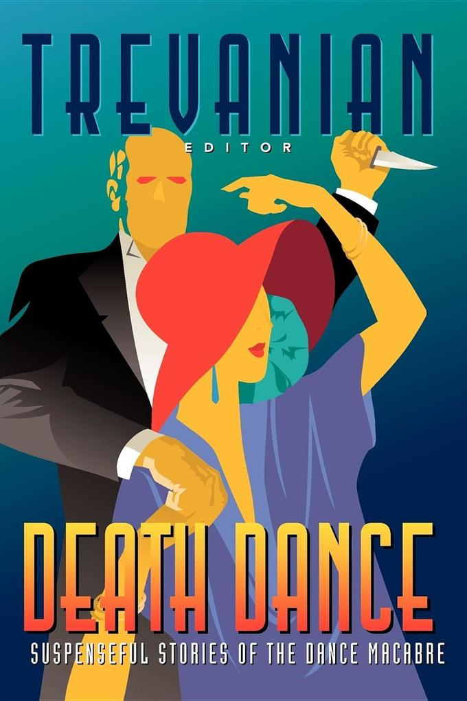 Death Dance: Suspenseful Stories of the Dance Macabre als Taschenbuch