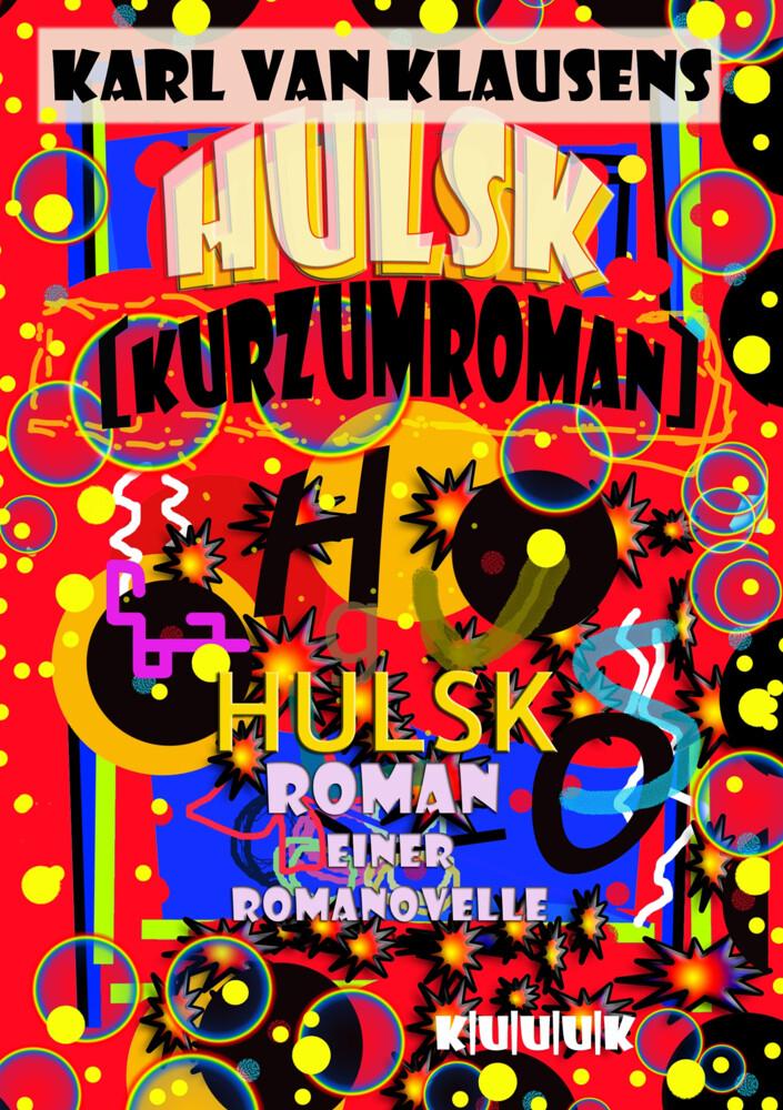 HULSK - KURZUMROMAN als Buch (kartoniert)
