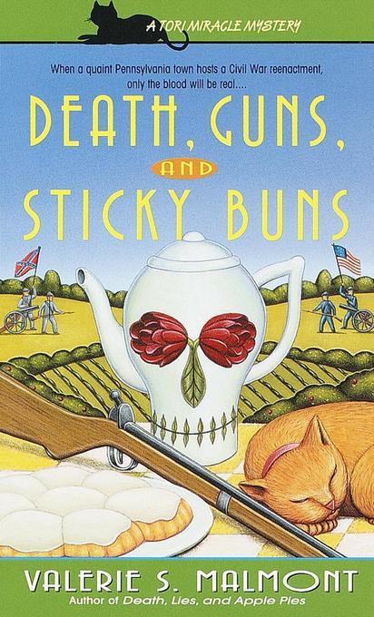 Death, Guns, and Sticky Buns als Taschenbuch