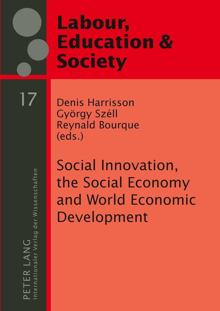 Social Innovation, the Social Economy and World...