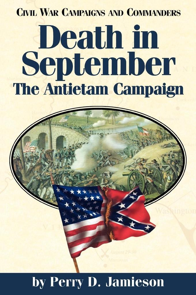 Death in September: The Antietam Campaign als Taschenbuch