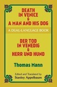 Death in Venice & a Man and His Dog: A Dual-Language Book