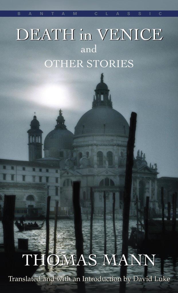 Death in Venice and Other Stories als Taschenbuch