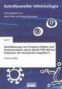 Identifizierung von Proteom Pattern und Proteinmarkern durch SELDI-TOF MS bei Patienten mit chronischer Hepatitis C