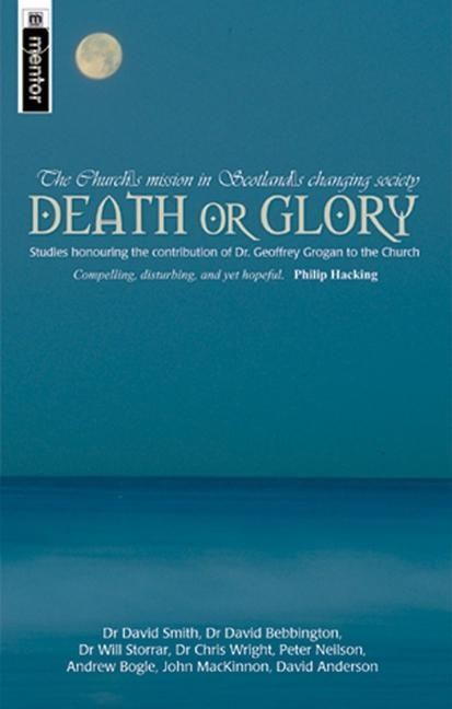 Death or Glory: The Church's Mission in Scotland's Changing Society als Taschenbuch