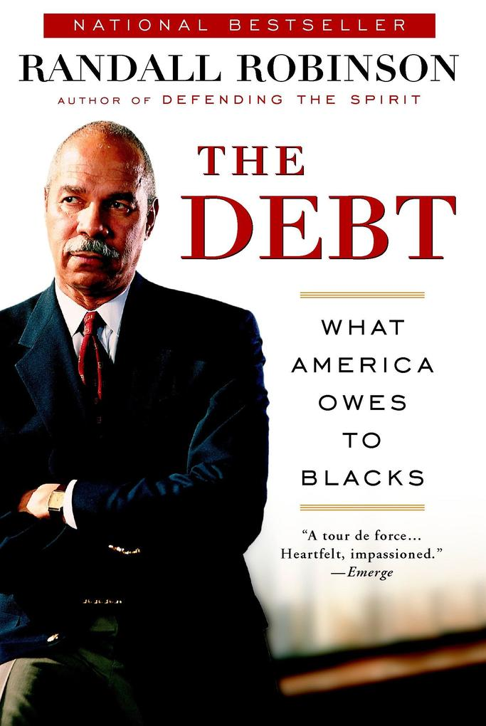 The Debt: What America Owes to Blacks als Taschenbuch
