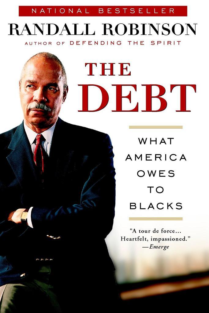The Debt: What America Owes to Blacks als Taschenbuch