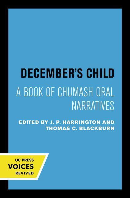 Decembers Child: A Book of Chumash Oral Narratives als Taschenbuch