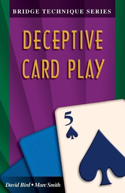 Bridge Technique 5: Deceptive Card Play als Taschenbuch