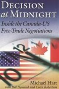 Decision at Midnight: Inside the Canada-Us Free-Trade Negotiations als Taschenbuch