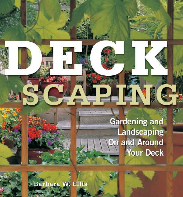 Deckscaping: Gardening and Landscaping on and Around Your Deck als Taschenbuch