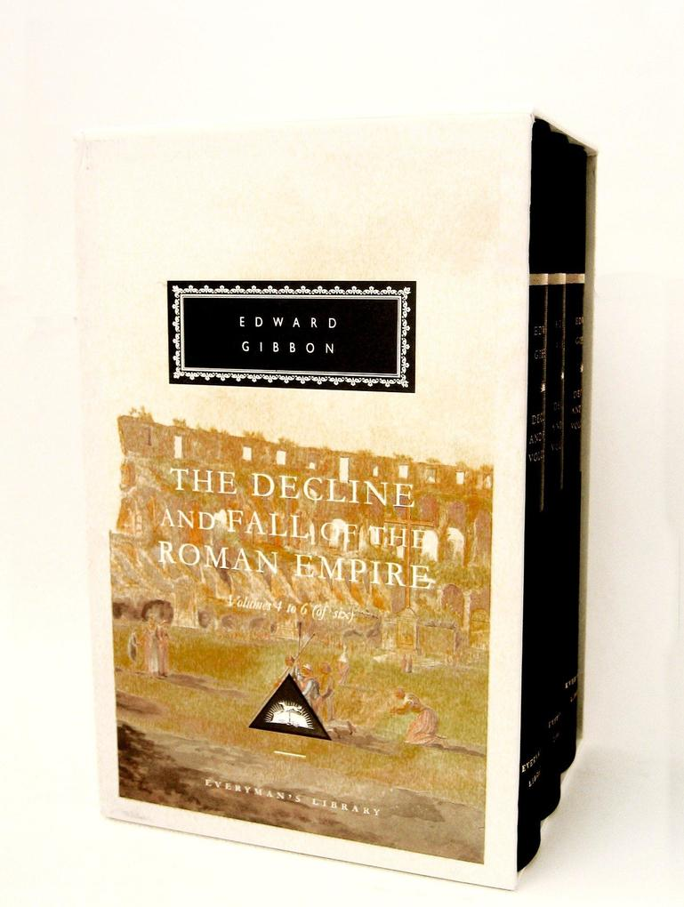The Decline and Fall of the Roman Empire, Volumes 4 to 6 (of Six) als Buch