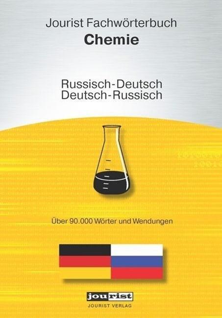 Jourist Fachwörterbuch Chemie Russisch-Deutsch,...