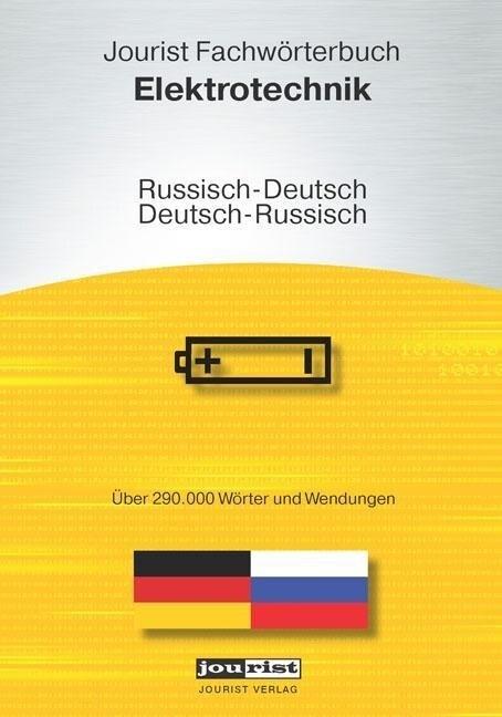 Jourist Fachwörterbuch Elektrotechnik Russisch-...