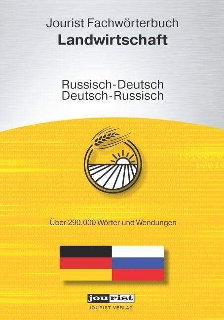 Jourist Fachwörterbuch Landwirtschaft Russisch-...