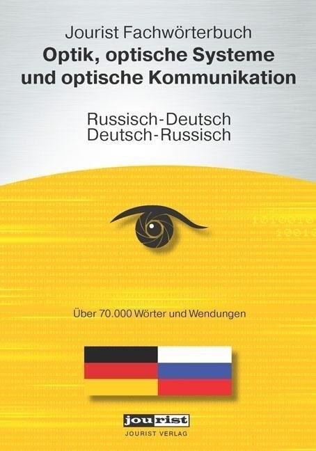 Jourist Fachwörterbuch Optik, optische Systeme ...