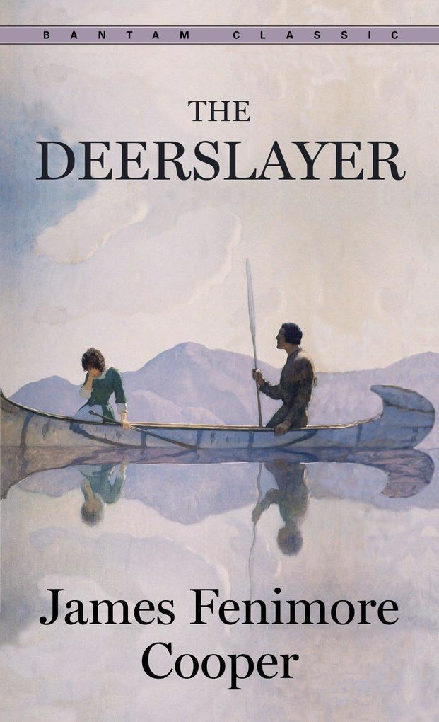 The Deerslayer als Taschenbuch