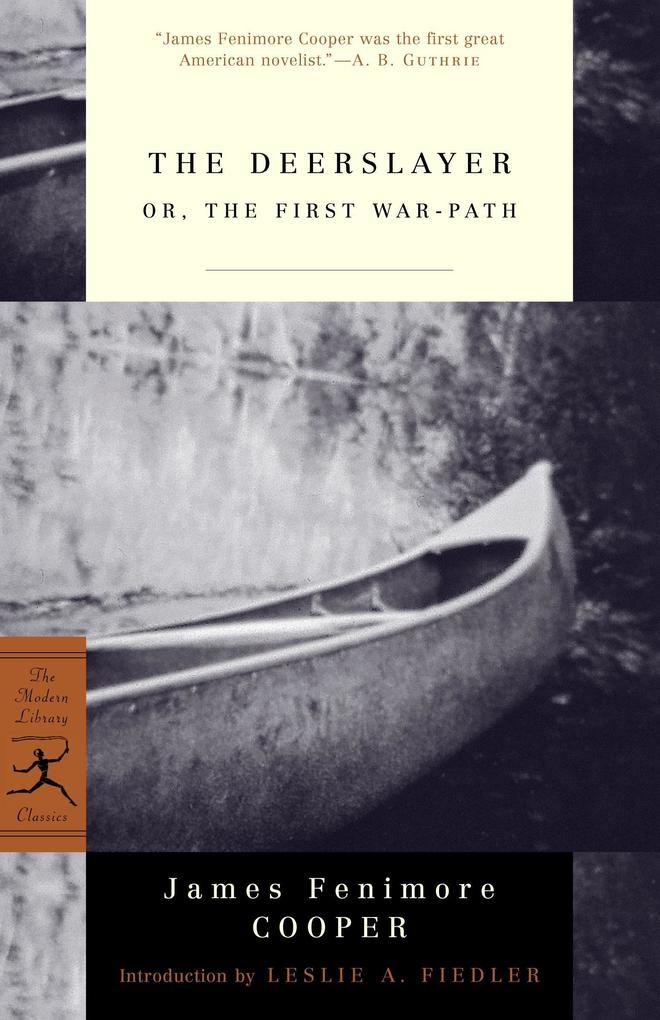 The Deerslayer: Or, the First War-Path als Taschenbuch