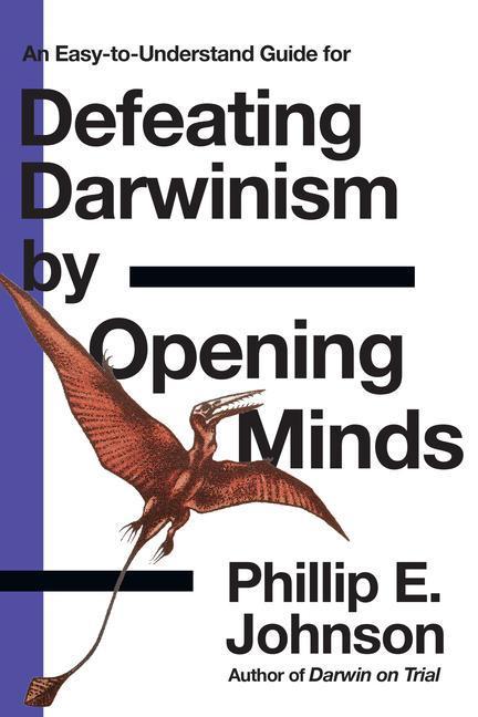 Defeating Darwinism by Opening Minds als Taschenbuch