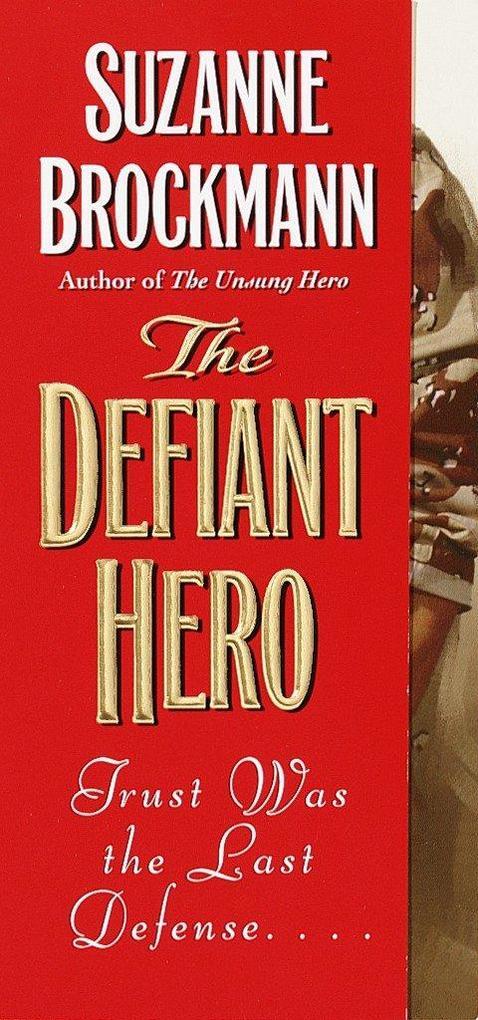 The Defiant Hero als Taschenbuch