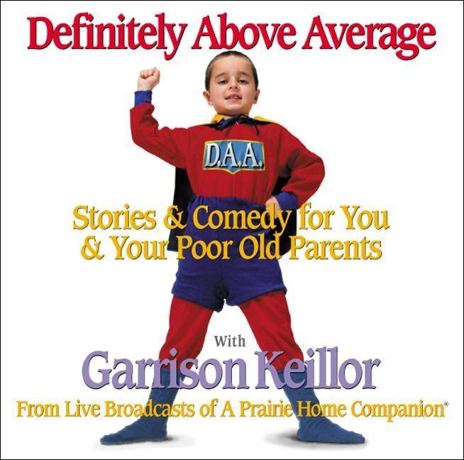 Definitely Above Average: Stories & Comedy for You & Your Poor Old Parents als Hörbuch