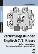 Vertretungsstunden Englisch 7./8. Klasse