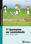 77 Sportspiele zur Leichtathletik