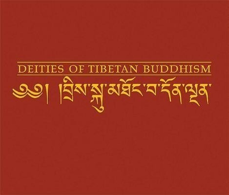 Deities of Tibetan Buddhism: The Zurich Paintings of the Icons Worthwhile to See als Buch