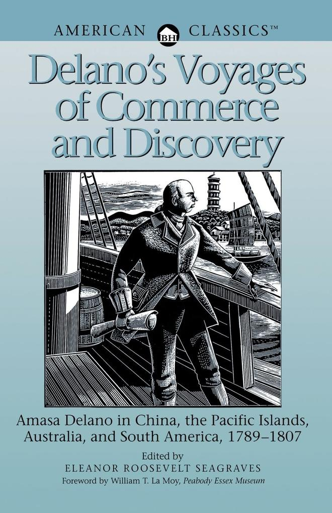Delano's Voyages of Commerce and Discovery als Taschenbuch
