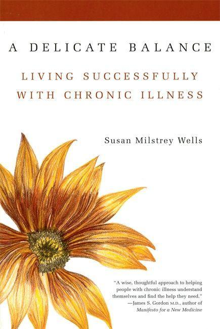 A Delicate Balance: Living Successfully with Chronic Illness als Taschenbuch