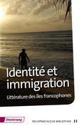 Identité et immigration - Littérature des îles francophones
