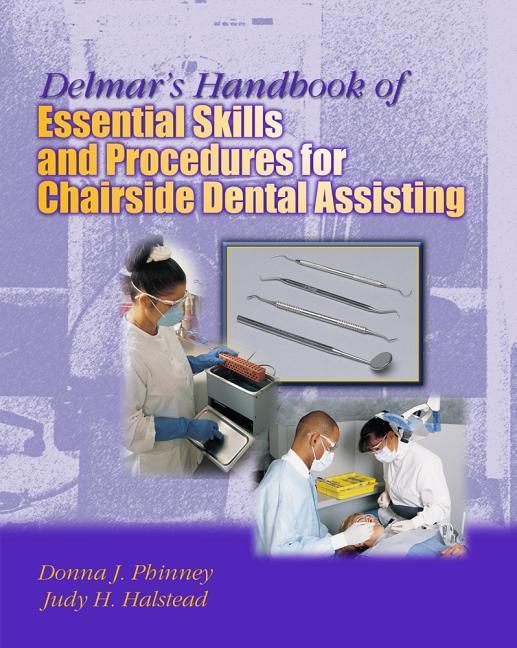 Delmar's Handbook of Essential Skills and Procedures for Chairside Dental Assisting als Taschenbuch
