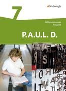 P.A.U.L. D. (Paul) 7. Persönliches Arbeits- und Lesebuch Deutsch - Differenzierende Ausgabe