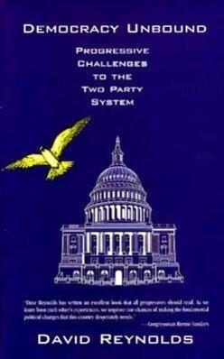 Democracy Unbound: Progressive Challenges to the Two Party System als Taschenbuch
